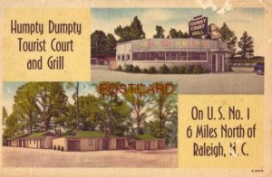 HUMPTY DUMPTY TOURIST COURT and GRILL Earl Clifton, Owner on US 1 RALEIGH, N. C.