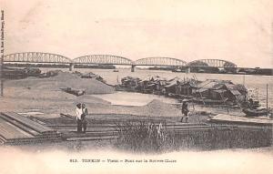 Tonkin Vietnam, Viet Nam Vietri, Pont sur la Riviere Claire Tonkin Vietri, Po...