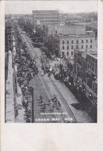 GREEN BAY , Wisconsin, 1901-07 ; Parade , Washington Street