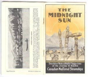 Canadian National Steamships Booklet , The Midnight Sun, Trips to Alaska, 1934