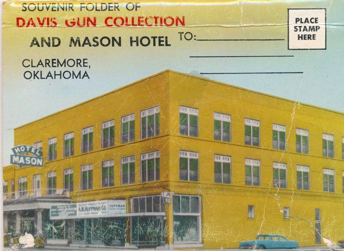 Davis Gun Collection At Mason Hotel Claremore Ok Oklahoma