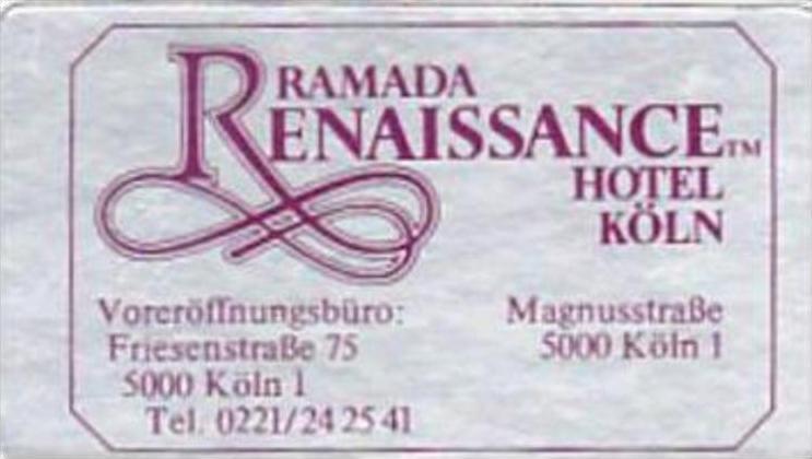 GERMANY KOELN RAMADA RENAISSANCE HOTEL VINTAGE LUGGAGE LABEL