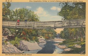 MINERAL WELLS, New Suspension Bridge at Lover's Retreat, Texas, 30-40s