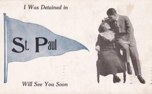 Minnesota St Paul I Was Detained 1912 Pennant Series