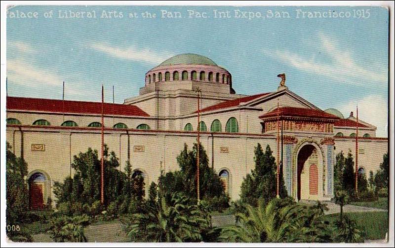 CA - San Francisco.Palace of Liberal Arts, Panama-Pacific Int'l Exposition, 1915