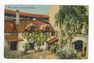 Chillon, Switzerland, 00-10s La cour du Chateau
