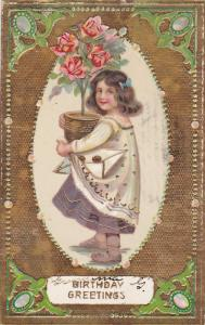 BIRTHDAY; Greetings, Girl holding potter pink roses, Gold background, PU-1912