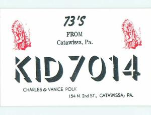 Native Indian - QSL CB HAM RADIO CARD Catawissa Pennsylvania PA t9246