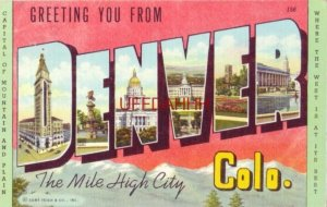1943 GREETING YOU FROM DENVER COLO. Where The West is at its Best. various views