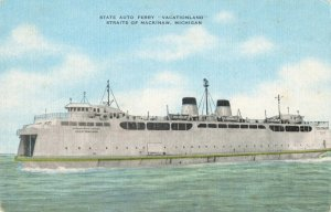 Postcard Sate Auto Ferry Vacationland Mackinaw Michigan