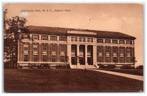 1925 Stockbridge Hall, Massachusetts Agriculture College, Amherst, MA Postcard