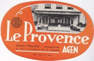 France Agen Hotel Restaurant Le Provence Vintage Luggage Label sk1034
