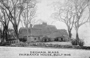 Dedham Massachusetts Fairbanks House Exterior View Antique Postcard J56320