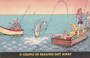 Fishing Humour A Couple Of Beauties Got Away