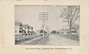 WILLIAMSTOWN NEW JERSEY~EAST MAIN STREET LOOKING EAST POSTCARD 1900s