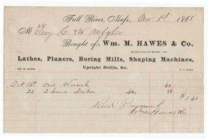 1868 Billhead, Wm. M. HAWES & CO., Lathes, Planers, Boring Mills, Fall River, MA
