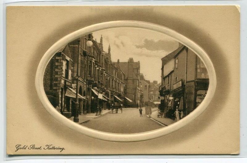Gold Street Kettering Northamptonshire England UK 1910c postcard