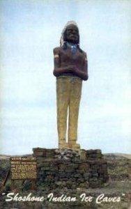 Chief Washakie-Shoshone Indian Ice Caves - Misc, Idaho ID