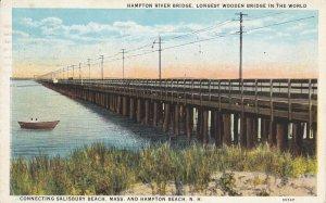 HAMPTON BEACH, NH PU-1927; Hampton River Bridge, Longest Wooden Bridge
