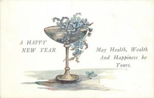 New Year~Forget-Me-Nots in Wine Goblet~Health Wealth Happiness~1920s Postcard