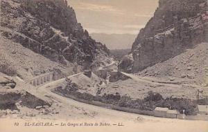 El Kantara , Biskra Province, Algeria, 00-10s; Les Gorges et Route de Biskra