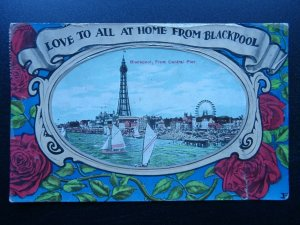 BLACKPOOL GREETINGS Love To All Those At Home CENTRAL PIER c1910 RP Postcard