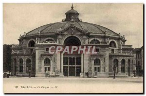 Old Postcard Troyes Cirque Le chateau of silence