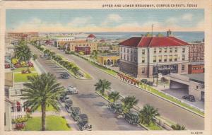 CORPUS CHRISTI , Texas , 30-40s ; Upper & Lower Broadway