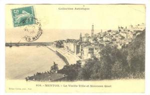 Menton , France, PU-1909 , La Vieille Ville et Nouveau Quai