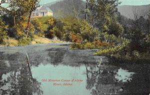 ID, Idaho    OLD MISSION~COEUR D'ALENE RIVER     c1910's Postcard