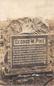 D66/ Douglas Wyoming Wy Postcard Real Photo RPPC c'10 George Pike Grave Memorial