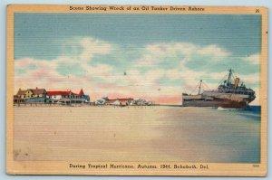 Postcard DE Rehoboth Delaware Oil Tanker Ship Wreck On Beach 1944 Hurricane AD14
