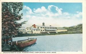Ayer MA~Enlisted Men's Club~Empty Rowboats by Robbins Pond~Camp Devens~WWI Era