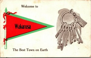 Postcard IN Pennant Banner Welcome to Wakarusa The Best Town on Earth 1913 M18