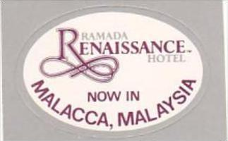 MALAYSIA MALACCA RAMADA RENAISSANCE HOTEL VINTAGE LUGGAGE LABEL