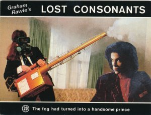 Graham Rawle's Lost Consonants - Humor - Pun - Fog turned into Handsome Prince