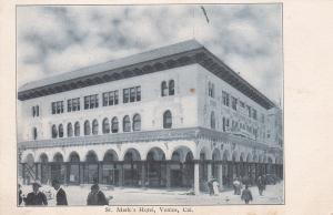 St. Mark's Hotel , VENICE , California , 1901-07