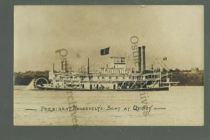 Quincy ILLINOIS RPPC '07 PRESIDENT ROOSEVELT Steamer STEAMBOAT MISSISSIPPI River