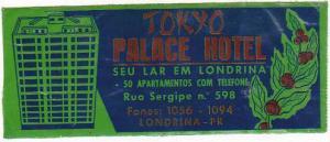 BRASIL LONDRINA TOKYO PALACE HOTEL VINTAGE LUGGAGE LABEL