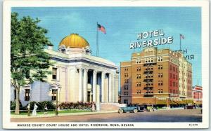 Reno, Nevada Postcard Washoe County Court House & Hotel Riverside Linen 1940s