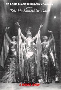St Louis Black Repertory Company - Tell Me Somethin' Good