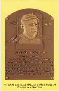 Wilbert Robinson - Baseball Hall of Fame - Cooperstown, New York