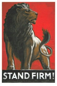 NEW reproduction British Empire Poster Postcard, Stand Firm, Lion EB1