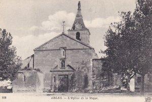 ARLES, Bouches-du-Rhone, France, 1900-1910s; L'Eglise De La Major