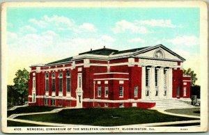 Bloomington, Illinois Postcard Memorial Gymnasium WESLEYAN UNIVERSITY c1920s
