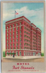 Johnstown, Pennsylvania Postcard FORT STANWIX HOTEL Artist's View Linen c1940s