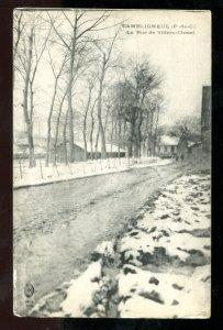 1672 - CAMBLIGNEUL France [62] Nord 1910s La Rue de Villers-Chatel