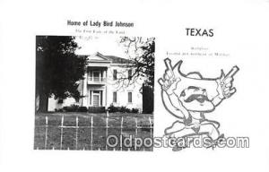 Texas, USA Postcard Home of Lady Bird Johnson