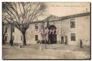 Postcard Old Nimes Montcalm Barracks Army