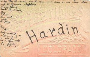 H68/ Hardin Colorado Postcard c1910 Greetings from Hardin Colorado  85